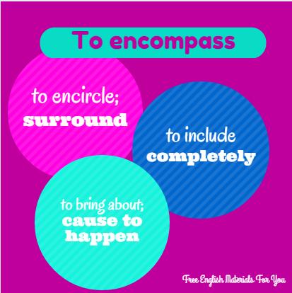 To_encompass_1