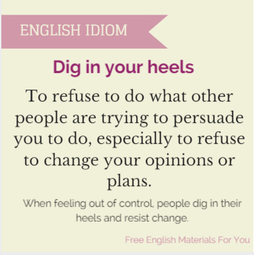 Dig_in_your_heels
