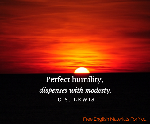 _Perfect_humilty,_dispenses_with_modesty__-_C.S._Lewis