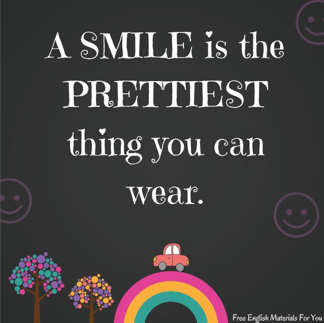 A_smile_is_the_prettiest_thing_you_can_wear