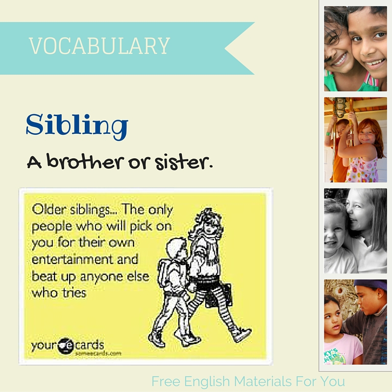sibiling what does it mean free english materials for you