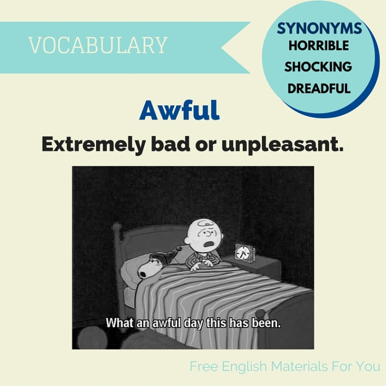 meaning of awful - English Vocabulary - Free English Materials For You.jpg