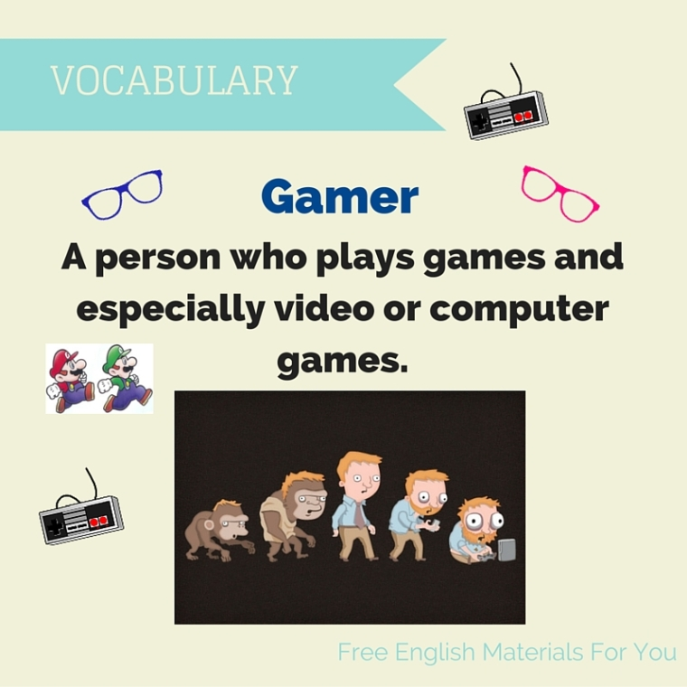 Meaning of gamer - Free English Materials For You.jpg
