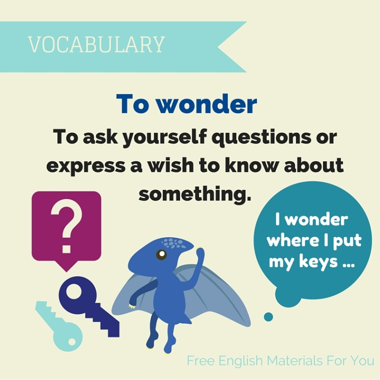 To wonder - English Vocabulary - Free English Materials For You.jpg