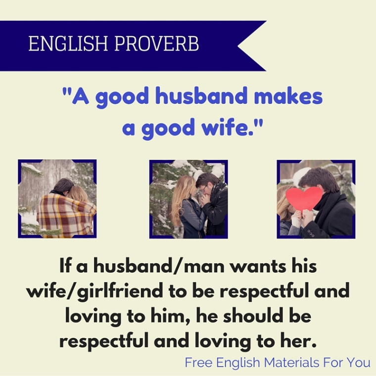 a good husband makes a good wife - English proverb meaning - Free English Materials For You - femfy.jpg