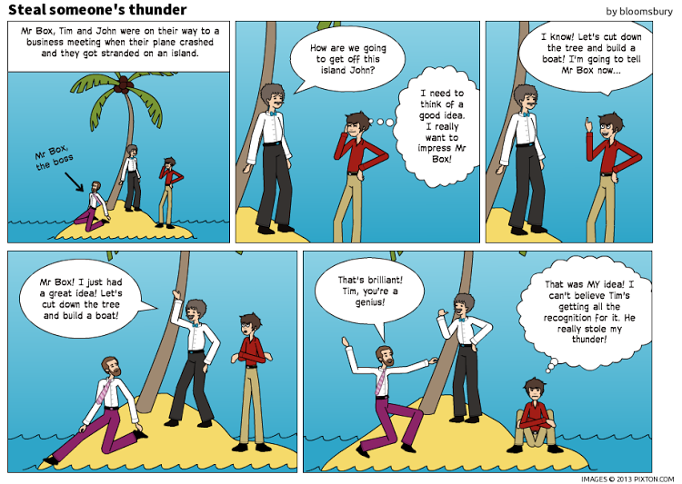 Pixton_Comic_Steal_someone_s_thunder_by_bloomsbury.png