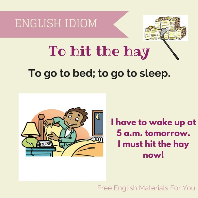 to hit the hay - English idiom meaning - Free English Materials For You - femfy.jpg