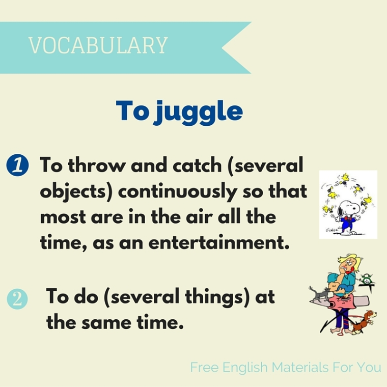 To juggle meaning - Englishvocabulary - Free English Materials For You (2).jpg