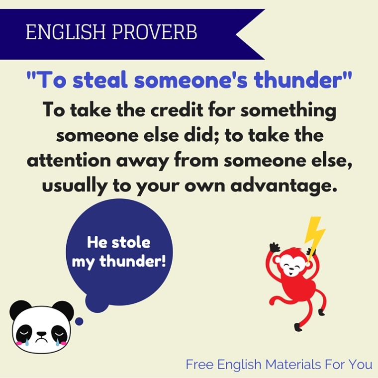 To steal someone's thunder meaning - Englishvocabulary - English Proverb - Free English Materials For You.jpg