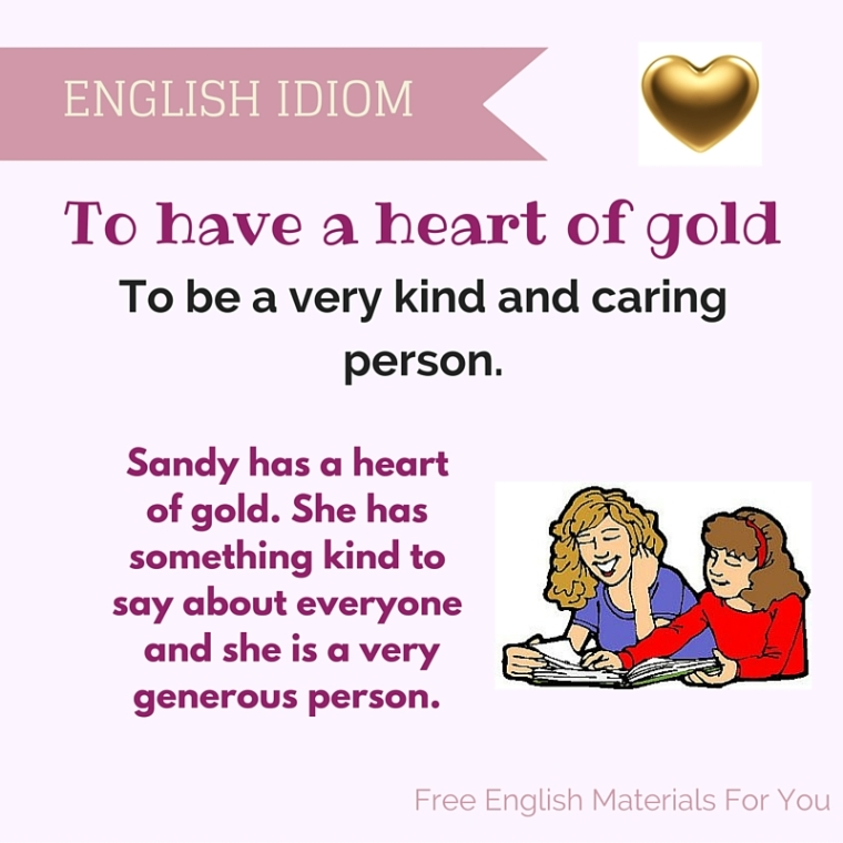have a heart of gold meaning - English idiom- Free English Materials For You - femfy