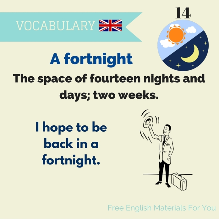 meaning of fortnight - British vocabulary - Free English Materials For You - femfy (1).jpg