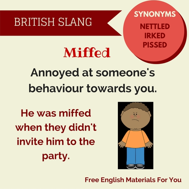 meaning of miffed - British slang - Free English Materials For You - femfy (1).jpg