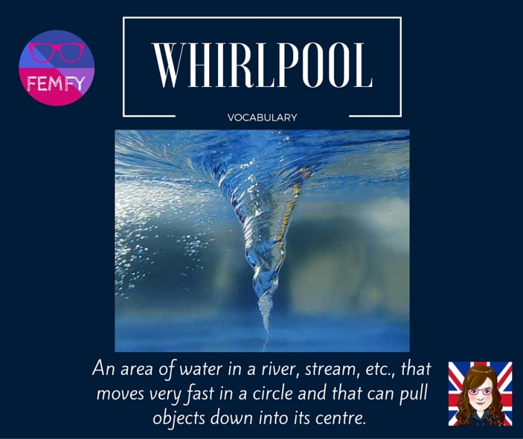 WHIRLPOOL meaning - vocabulary - femfy - Free English Materials For You.jpg
