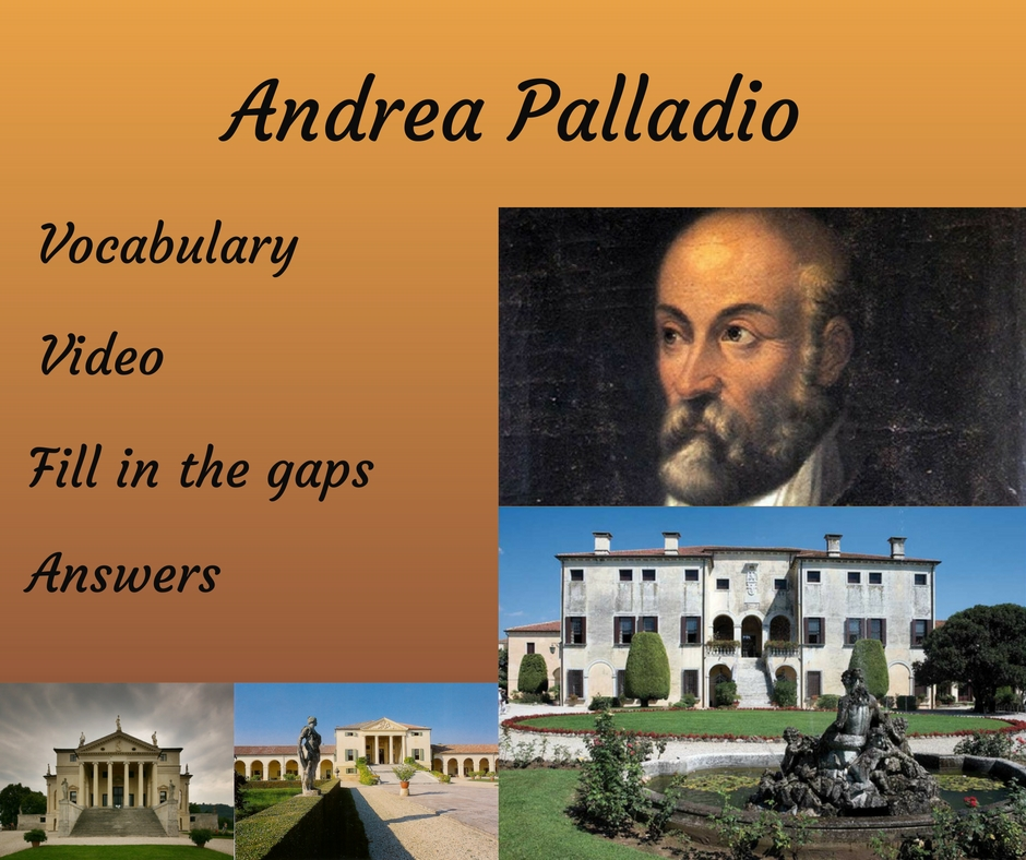 Andrea Palladio Architecture listening activity questions answers femfy free english materials for you