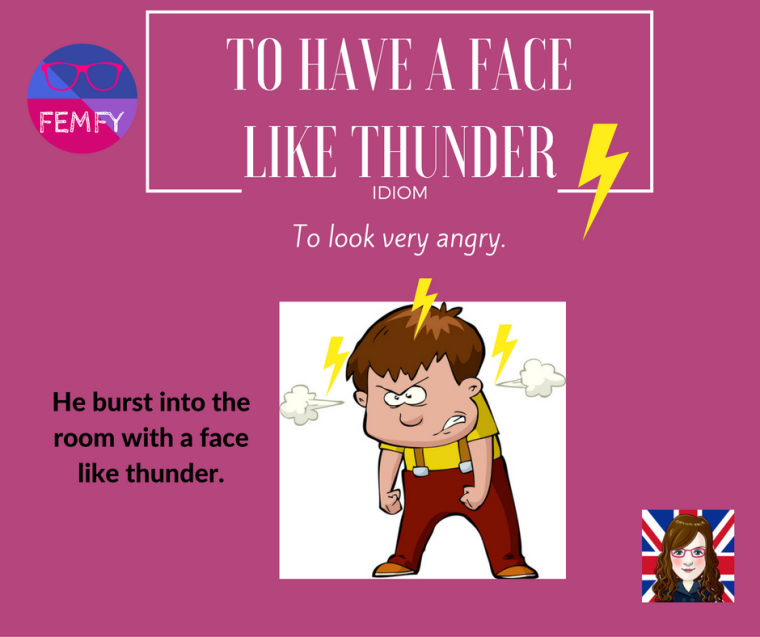 to-have-a-face-like-thunder-meaning-idiom-femfy-free-english-materials-for-you