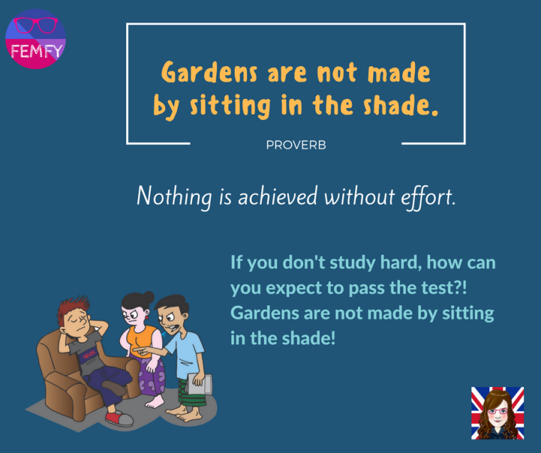 gardens-are-not-made-by-sitting-in-the-shade-proverb-saying-femfy-free-english-materials-for
