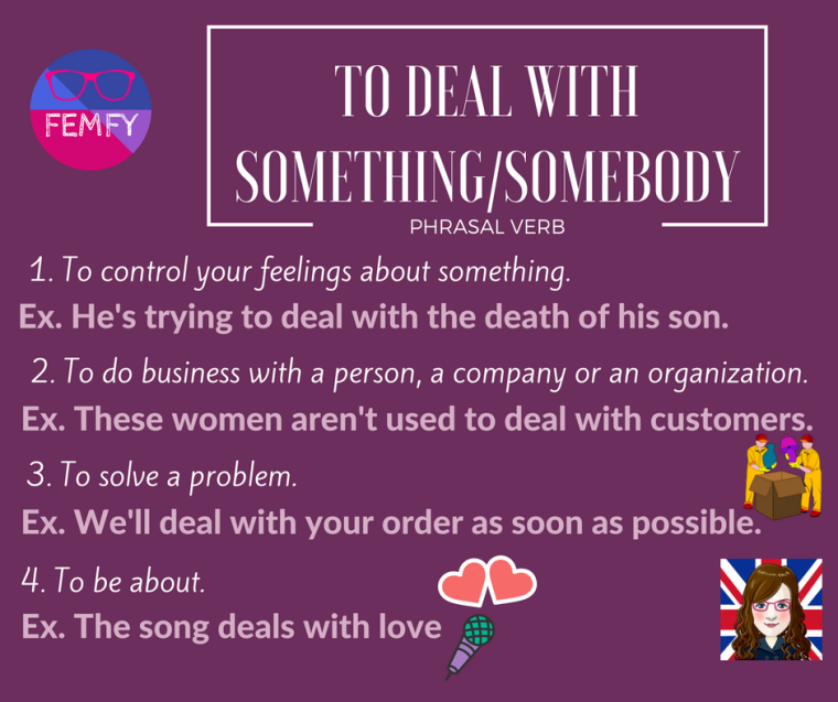 to-deal-with-something_somebody-meaning-phrasal-verb-femfy-free-english-materials-for-you
