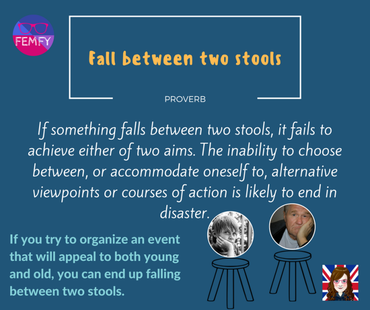 fall-between-two-stools-proverb-saying-femfy-free-english-materials-for-you