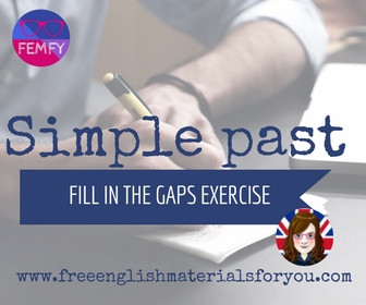 simple past fill in the gaps exercise grammar English esl pre-intermediate femfy freeenglishmaterialsforyou (1)